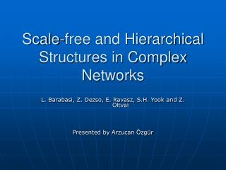 Scale-free and Hierarchical Structures in Complex Networks