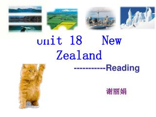 Unit 18   New Zealand -----------Reading
