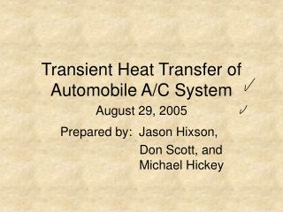 Transient Heat Transfer of Automobile A/C System