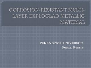 CORROSION-RESISTANT MULTI-LAYER EXPLOCLAD METALLIC MATERIAL