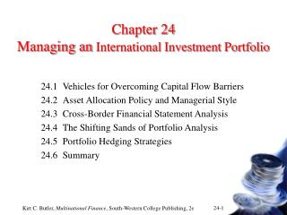 Chapter 24 Managing an  International Investment Portfolio