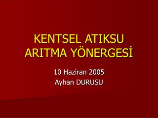 KENTSEL ATIKSU ARITMA YÖNERGESİ
