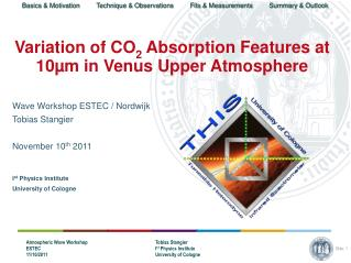 Variation of CO 2  Absorption Features at 10µm in Venus Upper Atmosphere