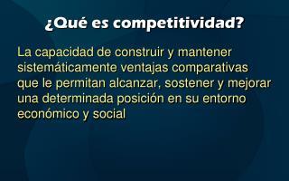 ¿Qué es competitividad?