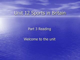 Unit 12 Sports in Britain