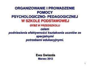 Ewa Gwiazda Marzec 2012