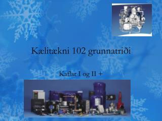 Kælitækni 102 grunnatriði