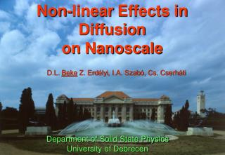 Non-linear Effects in Diffusion on Nanoscale