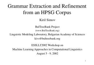 Grammar Extraction and Refinement from an HPSG Corpus