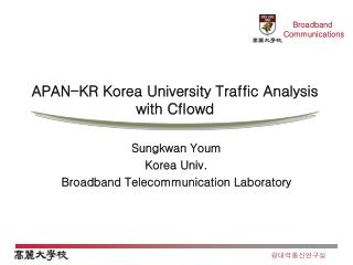 APAN-KR Korea University Traffic Analysis with Cflowd