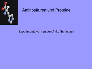 Aminos uren und Proteine