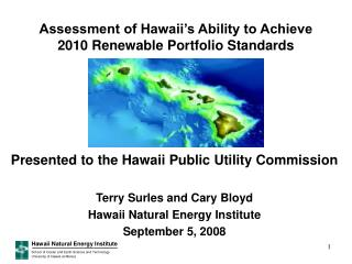 Assessment of Hawaii's Ability to Achieve 2010 Renewable Portfolio Standards