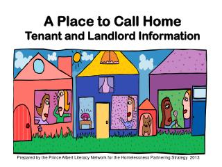 A Place to Call Home Tenant and Landlord Information