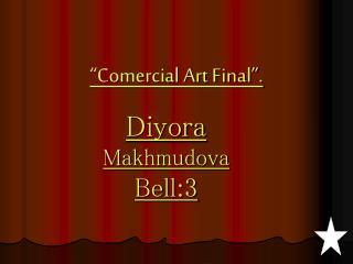 """""""Comercial Art Final""""."""