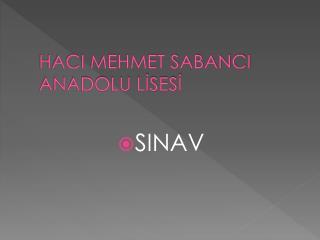 HACI MEHMET SABANCI ANADOLU LİSESİ