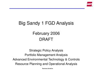 Big Sandy 1 FGD Analysis