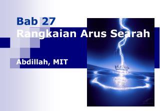 Bab 27 Rangkaian Arus Searah