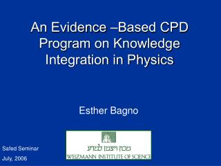 An Evidence  – Based CPD Program on Knowledge Integration in Physics