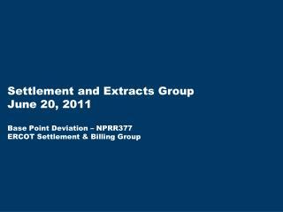 Base Point Deviation – NPRR377 GREDP Inputs