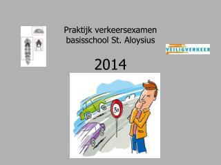 Praktijk verkeersexamen basisschool St. Aloysius 2014