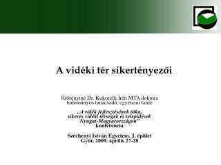 Szörényiné Dr. Kukorelli Irén MTA doktora tudományos tanácsadó, egyetemi tanár
