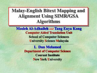 Malay-English Bitext Mapping and Alignment Using SIMR/GSA Algorithms