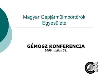 Magyar G�pj�rm?import?r�k Egyes�lete