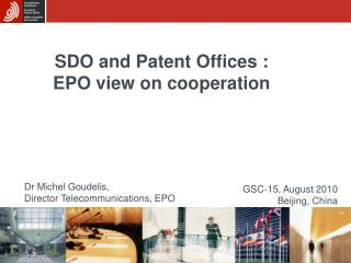 SDO and Patent Offices :  EPO view on cooperation