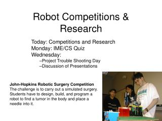 Robot Competitions & Research