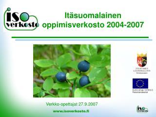 It�suomalainen oppimisverkosto 2004-2007