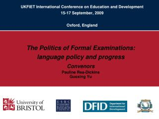 UKFIET International Conference on Education and Development 15-17 September, 2009 Oxford, England