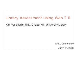 Library Assessment using Web 2.0