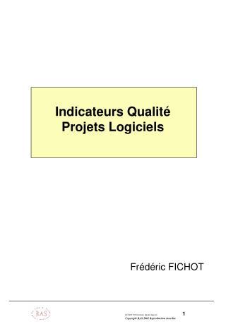 Indicateurs Qualité Projets Logiciels