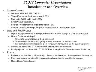 SC312 Computer Organization :   Introduction and Overview