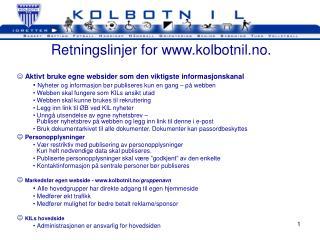 Retningslinjer for kolbotnil.no.