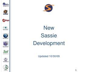 New  Sassie  Development  Updated 10