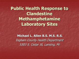 Public Health Response to Clandestine Methamphetamine Laboratory Sites