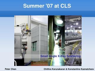 Summer '07 at CLS