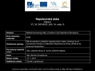 Napoleonská doba Dějepis VY_32_INOVACE_320, 16.  sada,  D