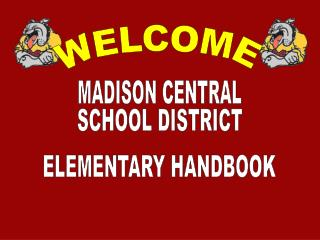 MADISON CENTRAL