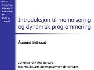 Introduksjon til memoisering og dynamisk programmering