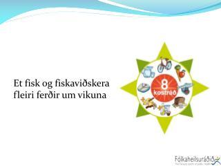 Et fisk og fiskaviðskera fleiri ferðir um vikuna