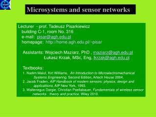 Microsystems and sensor networks