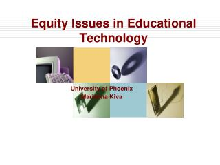 Equity Issues in Educational Technology
