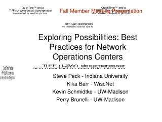 Exploring Possibilities: Best Practices for Network Operations Centers