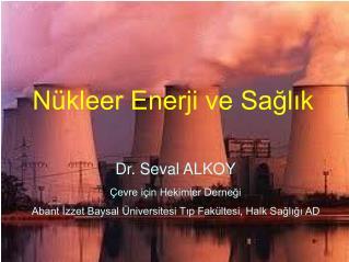 Nükleer Enerji ve Sağlık