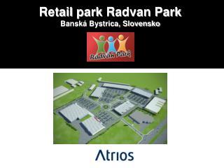 Retail  park  Radvan Park Banská Bystrica, Slovensko