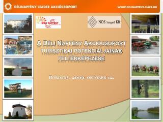 A D�li Napf�ny  Akci�csoport turisztikai  potenci�ljainak felt�rk�pez�se