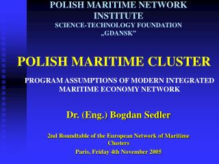 POLISH MARITIME CLUSTE R