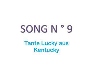 SONG N  � 9